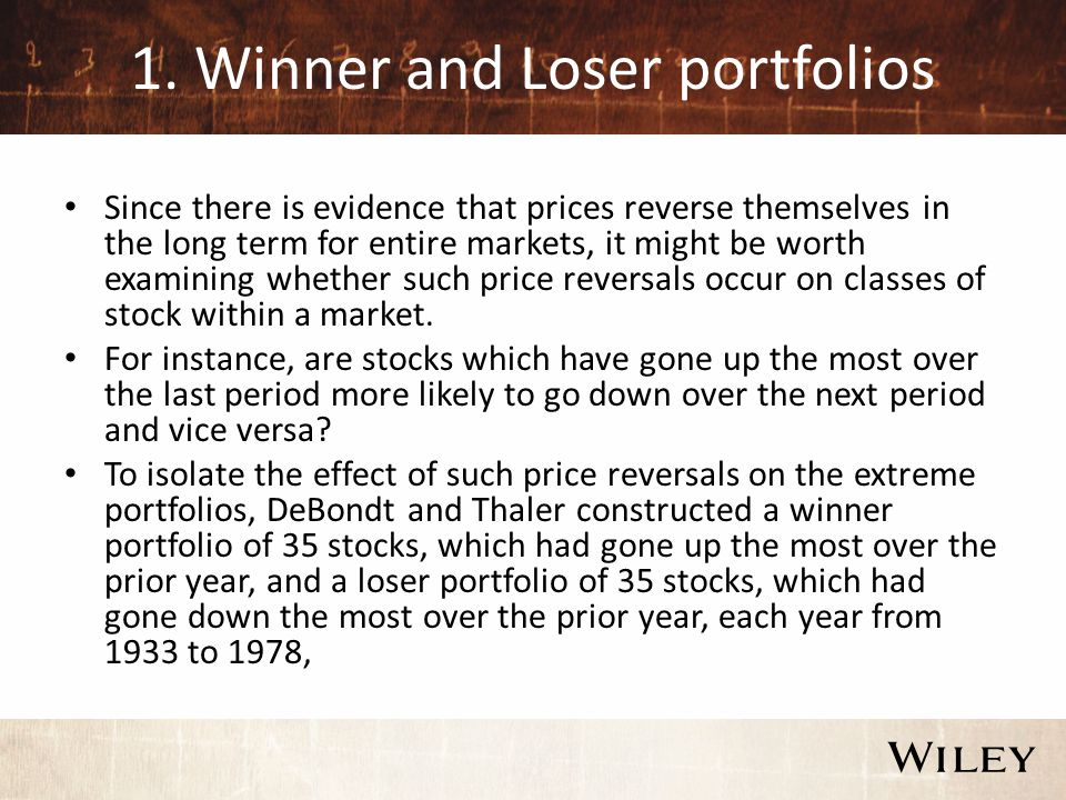 1. Winner and Loser portfolios Since there is evidence that prices reverse themselves in the long term for entire markets, it might be worth examining