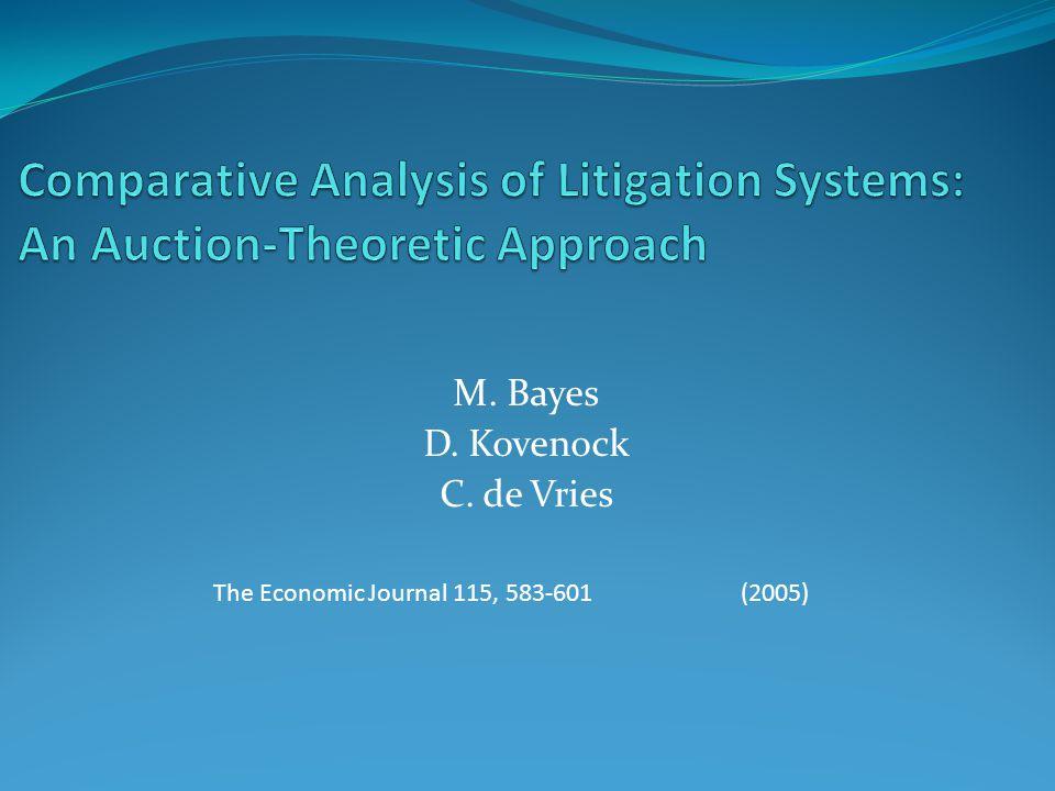 M. Bayes D. Kovenock C. de Vries The Economic Journal 115, 583-601(2005)