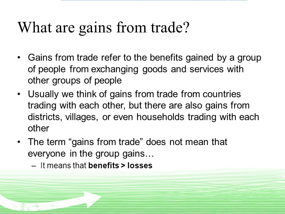 What are gains from trade.