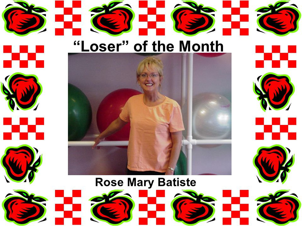 Loser of the Month Rose Mary Batiste