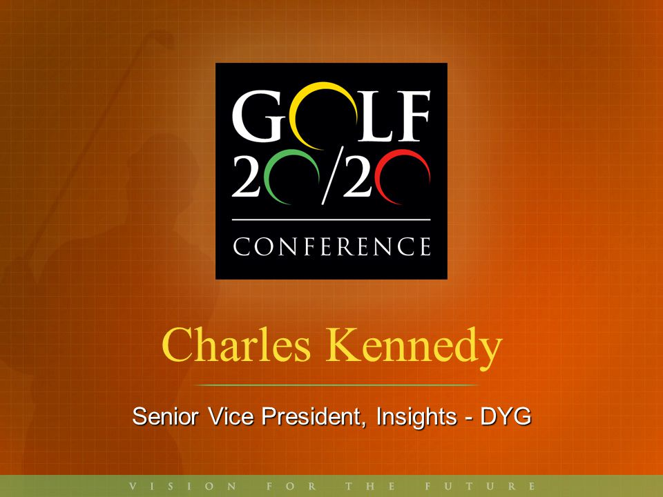 Key Trends = Golf Opportunities 1.Connected-ness 2.