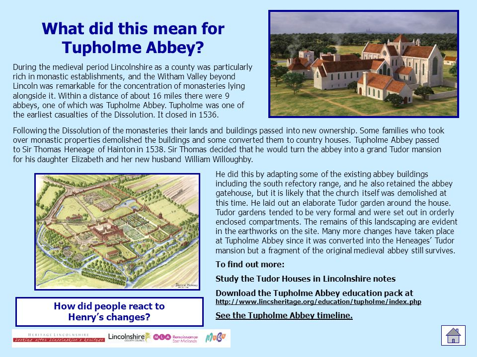 What did this mean for Tupholme Abbey.How did people react to Henry's changes.