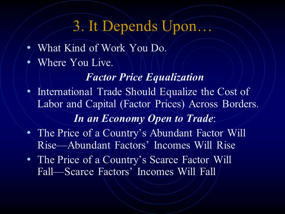 3. It Depends Upon… What Kind of Work You Do. Where You Live.