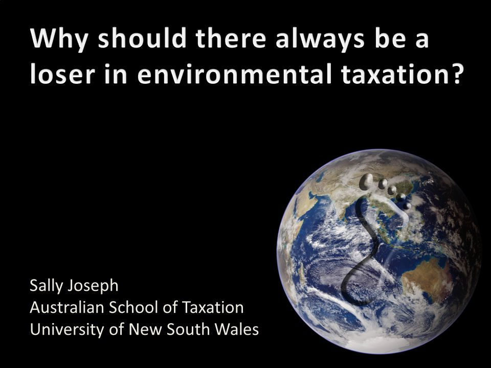 Sally Joseph Australian School of Taxation University of New South Wales