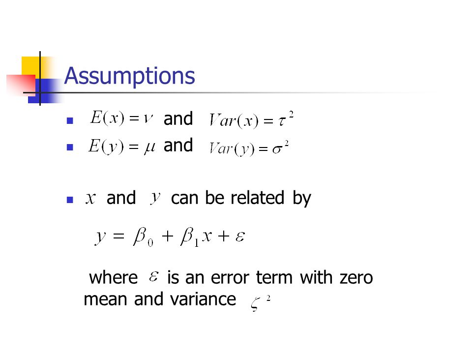 Assumptions and and can be related by where is an error term with zero mean and variance