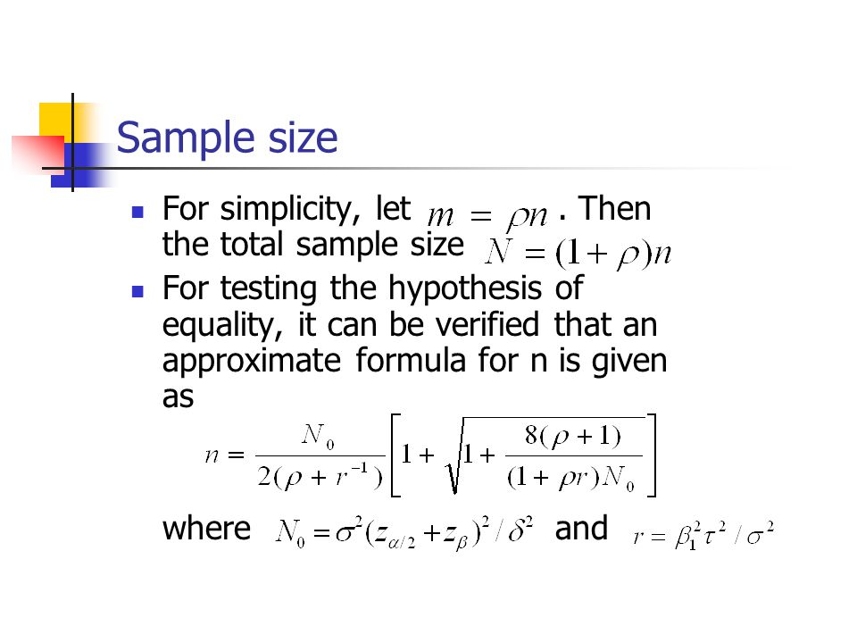 Sample size For simplicity, let.