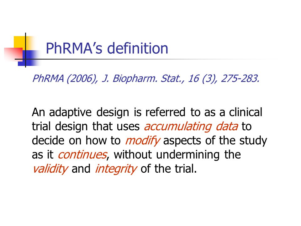PhRMA's definition PhRMA (2006), J. Biopharm. Stat., 16 (3), 275-283.