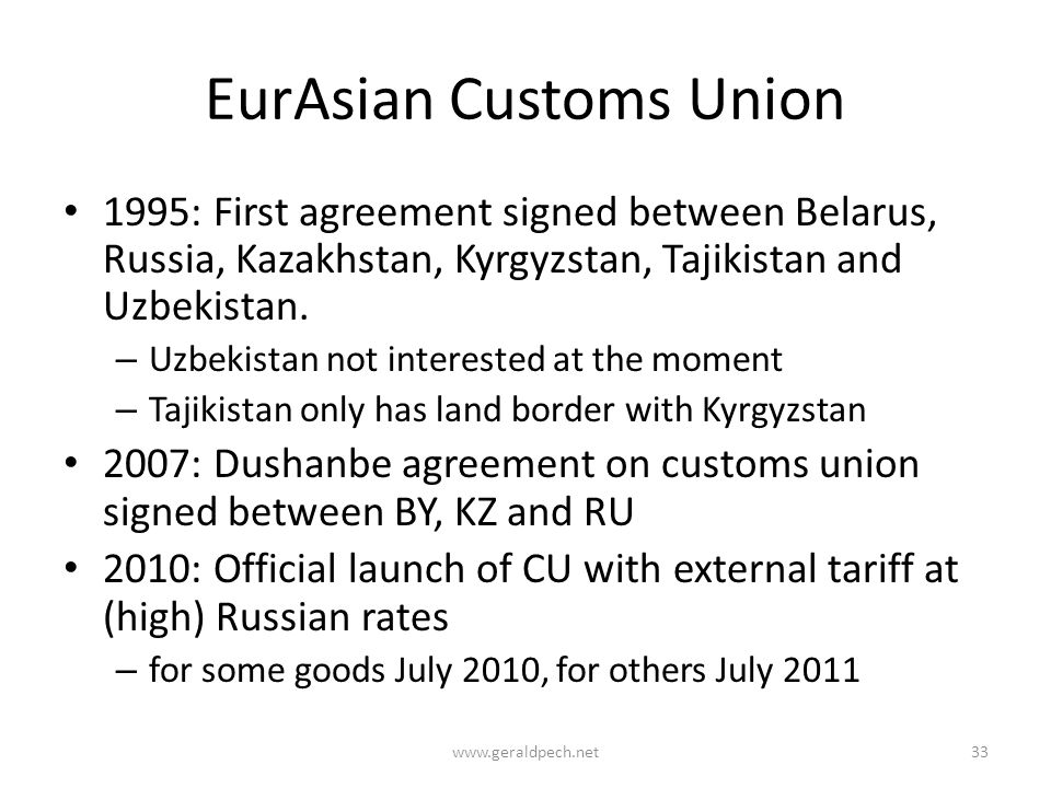 EurAsian Customs Union 1995: First agreement signed between Belarus, Russia, Kazakhstan, Kyrgyzstan, Tajikistan and Uzbekistan.