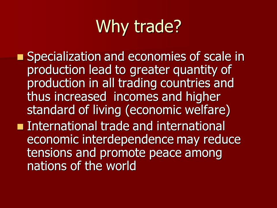 Why trade.