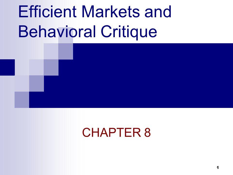 1 Efficient Markets and Behavioral Critique CHAPTER 8