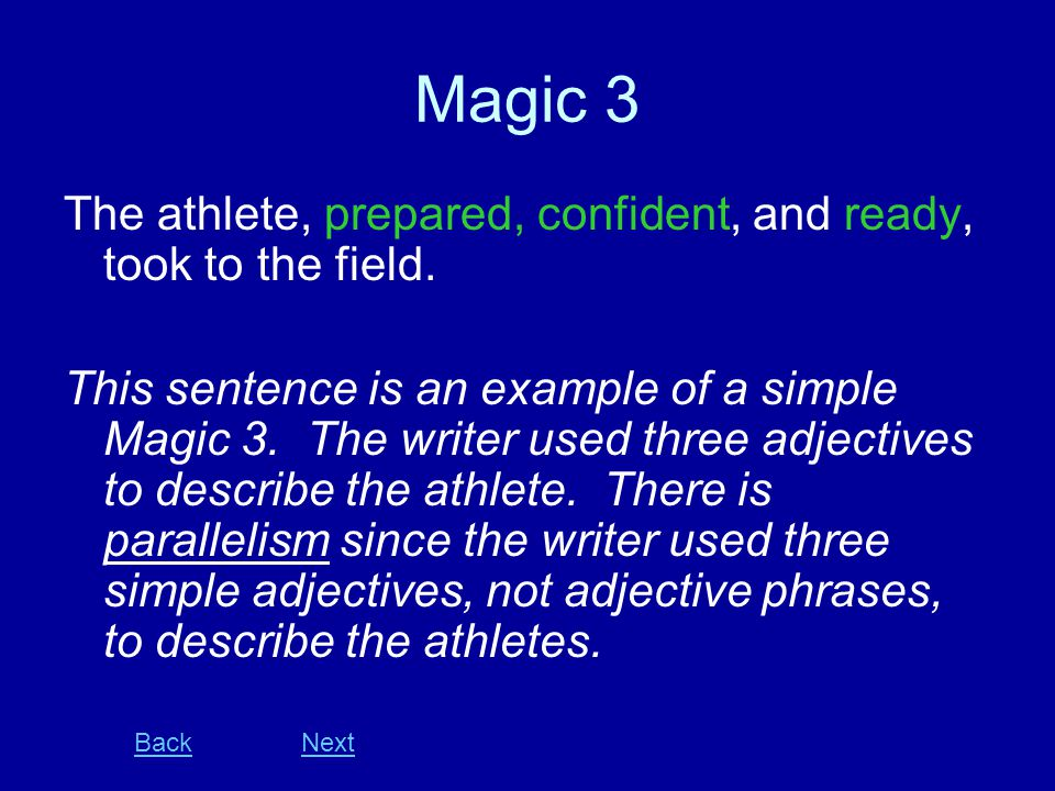 Magic 3 The athlete, prepared, confident, and ready, took to the field.