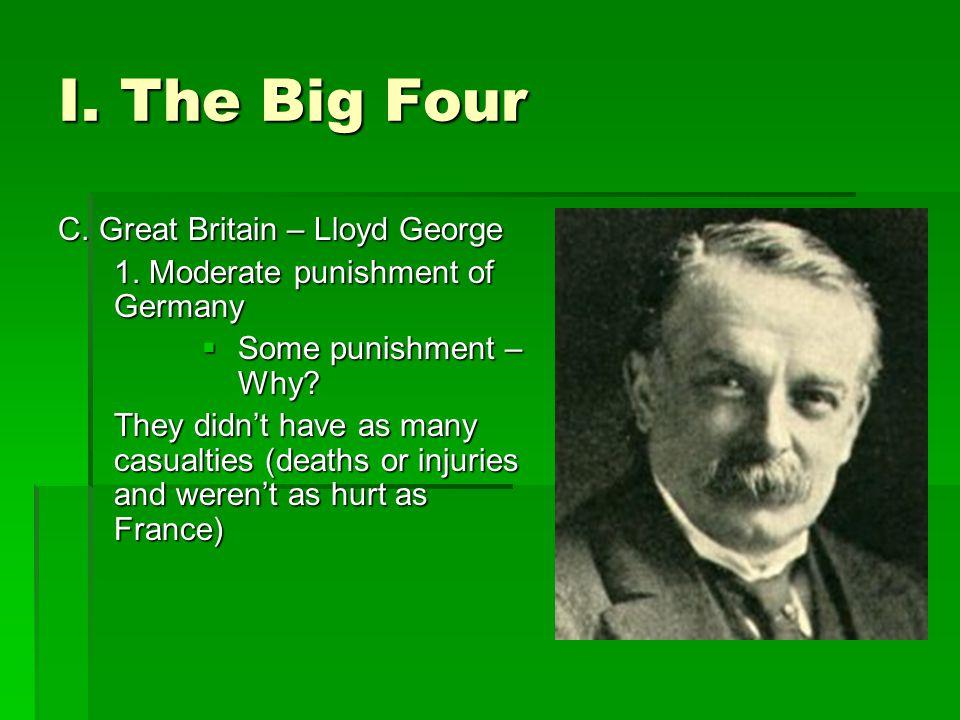 I.The Big Four C. Great Britain – Lloyd George 1.