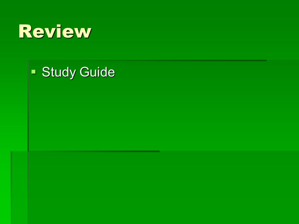 Review  Study Guide