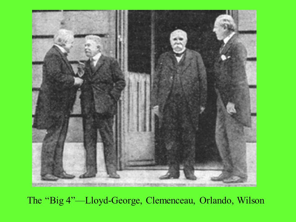 """The """"Big 4""""—Lloyd-George, Clemenceau, Orlando, Wilson"""