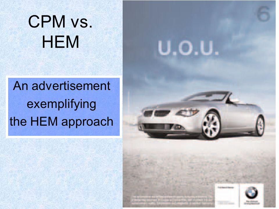 72 CPM vs. HEM An advertisement exemplifying the HEM approach