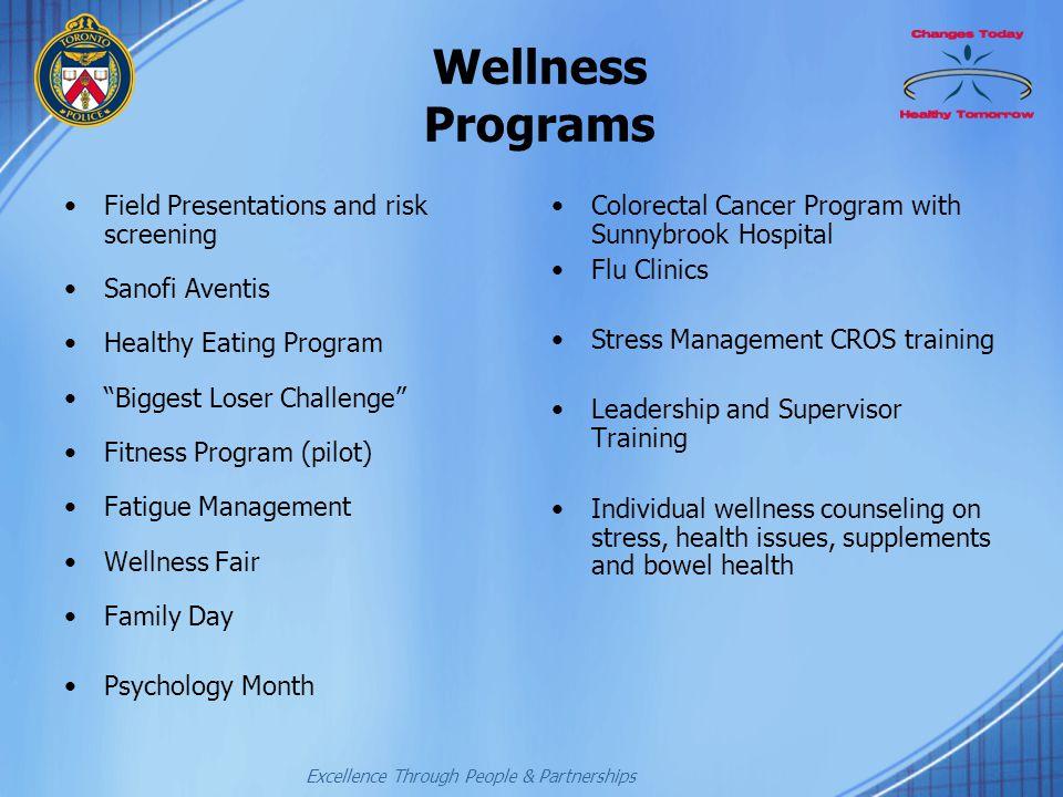 "Excellence Through People & Partnerships Wellness Programs Field Presentations and risk screening Sanofi Aventis Healthy Eating Program ""Biggest Loser"