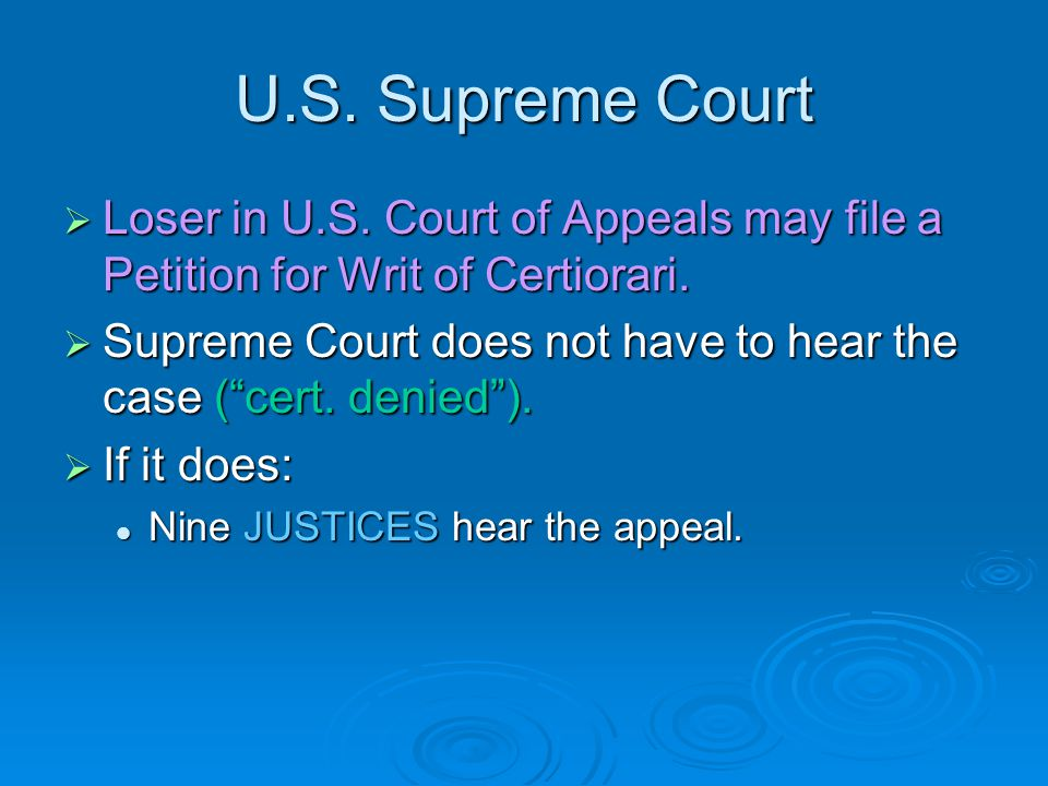 U.S. Courts of Appeals  Types of relief: Affirms = agrees with decision in trial court. Affirms = agrees with decision in trial court. Reverses = dis