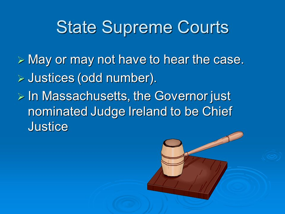 Intermediate Appellate Courts  Loser has an appeal as a right.  Three judges hear case.  Parties = appellant and appellee.