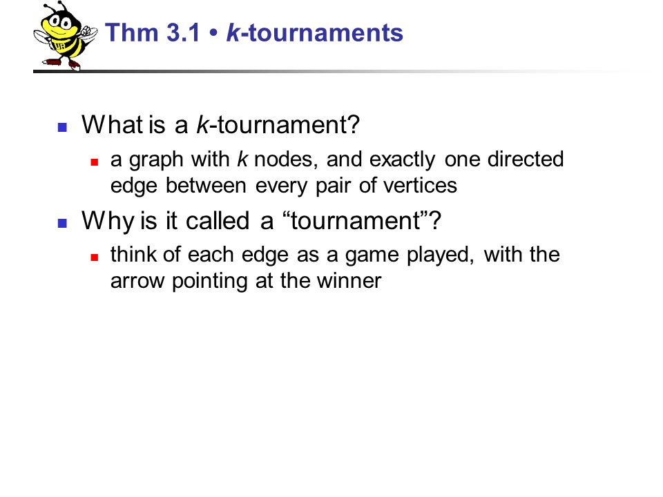 What is a k-tournament.
