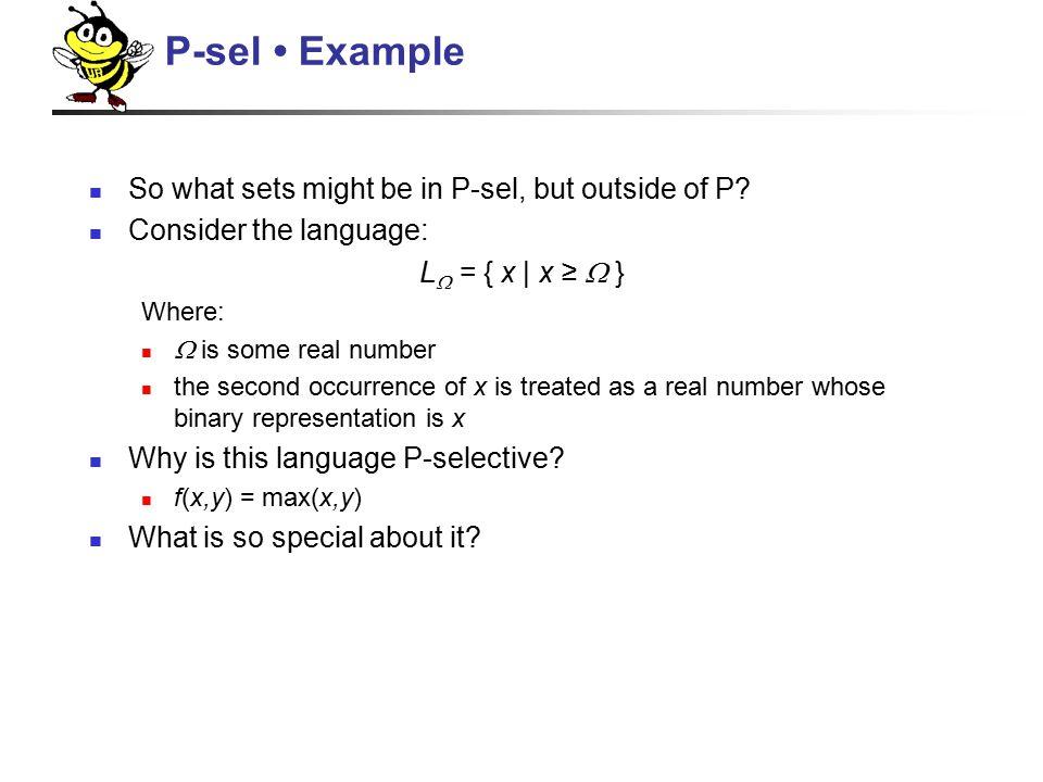 NPMV Selector Functions A set L is NPMV-selective if ∀ x,y.