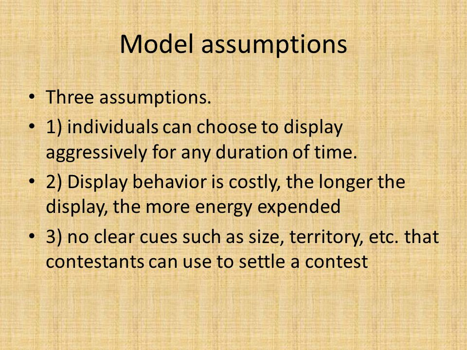 Model assumptions Three assumptions.