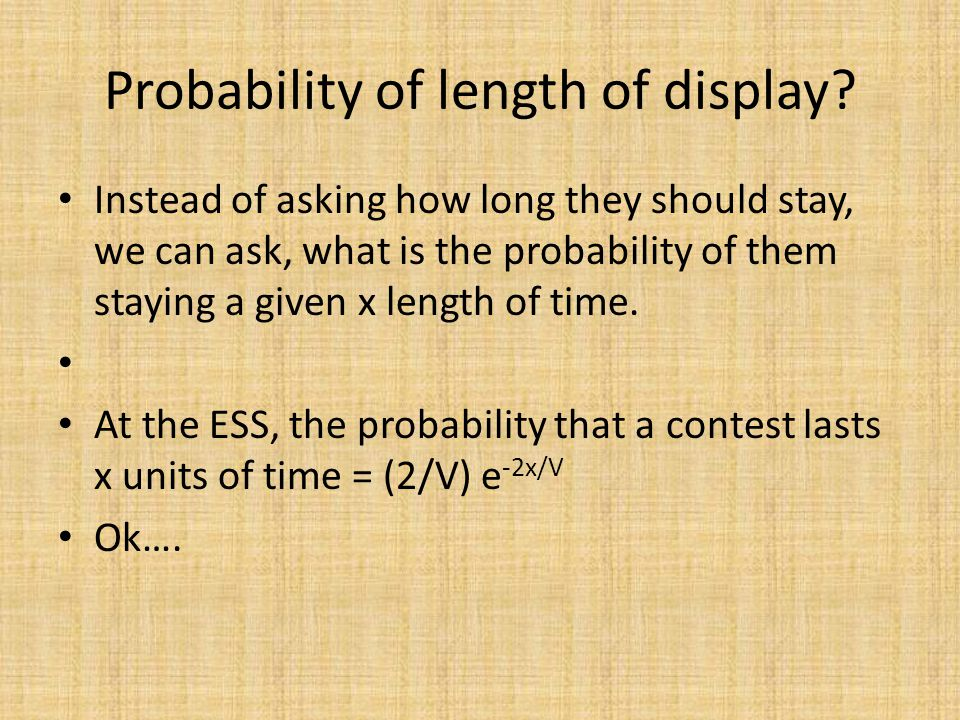 Probability of length of display.