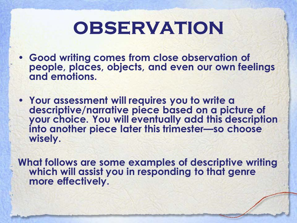 WHAT IS DESCRIPTIVE WRITING.