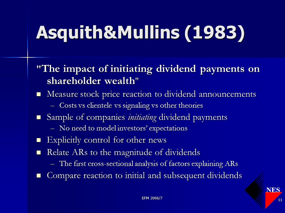 NES EFM 2006/7 11 Asquith&Mullins (1983)
