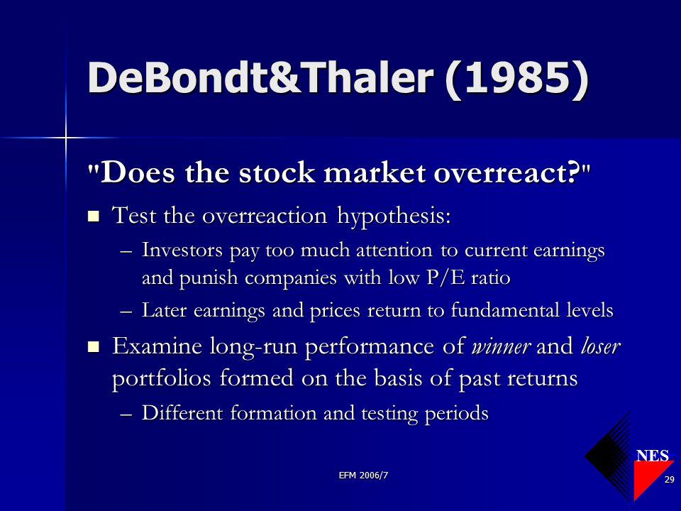 NES EFM 2006/7 29 DeBondt&Thaler (1985)