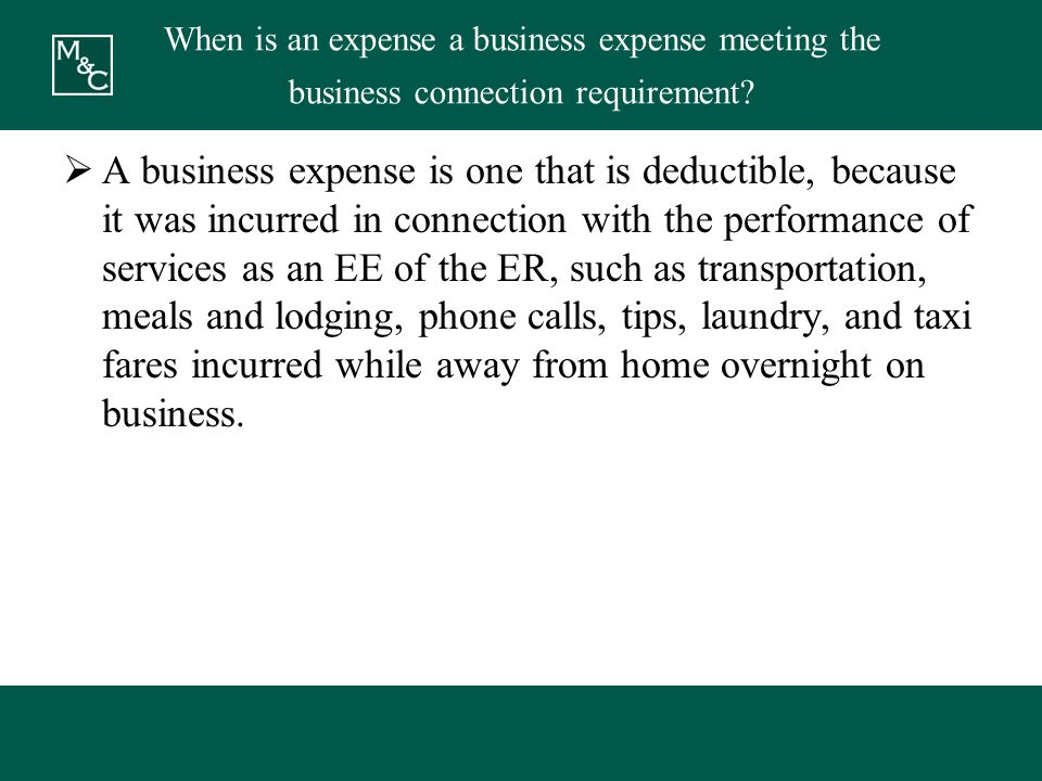 When is an expense a business expense meeting the business connection requirement.