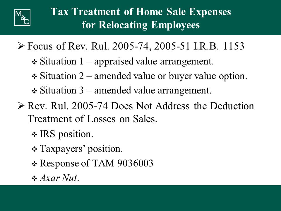 Tax Treatment of Home Sale Expenses for Relocating Employees  Focus of Rev.