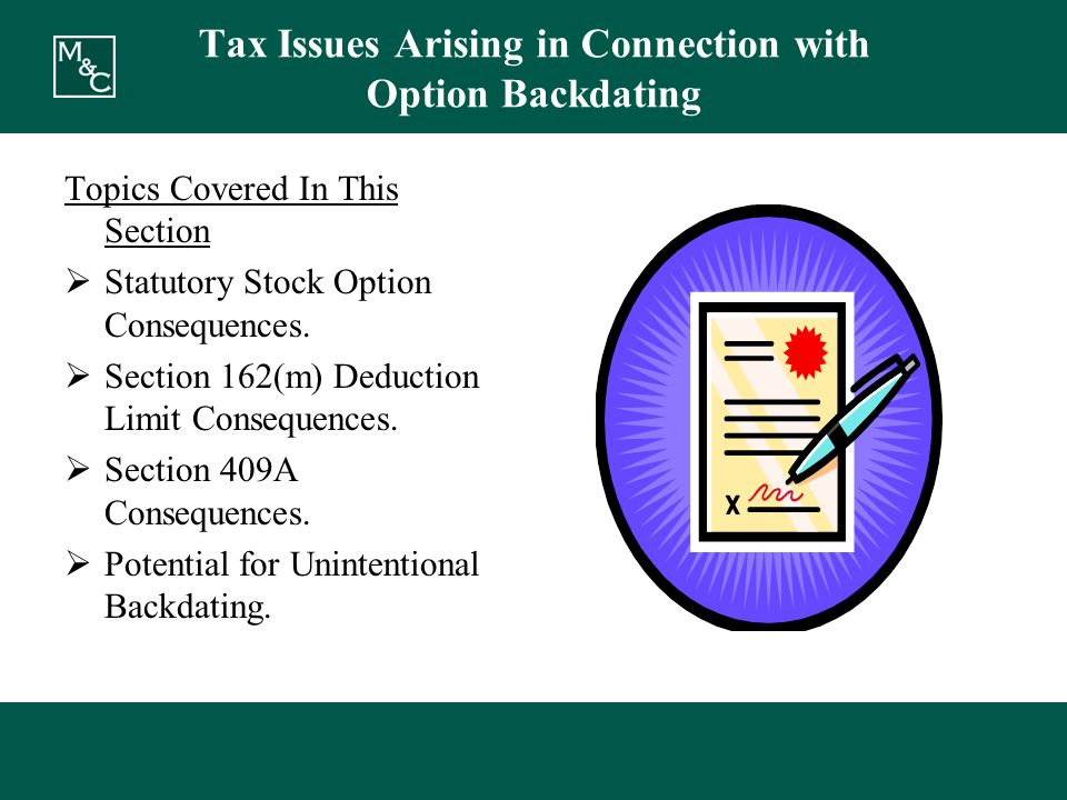 Tax Issues Arising in Connection with Option Backdating Topics Covered In This Section  Statutory Stock Option Consequences.