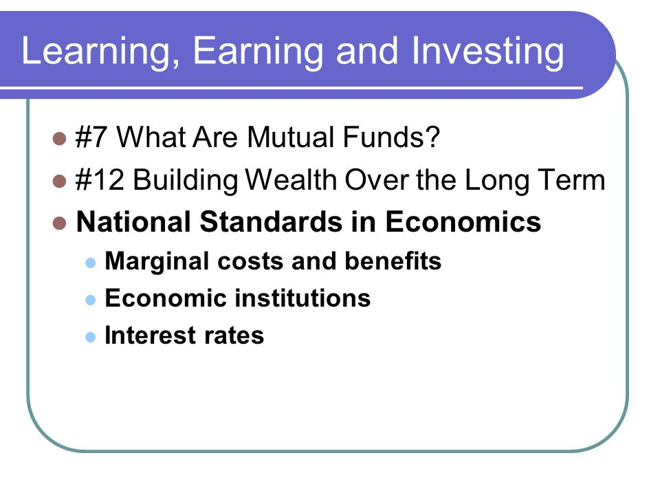 Learning, Earning and Investing #7 What Are Mutual Funds.