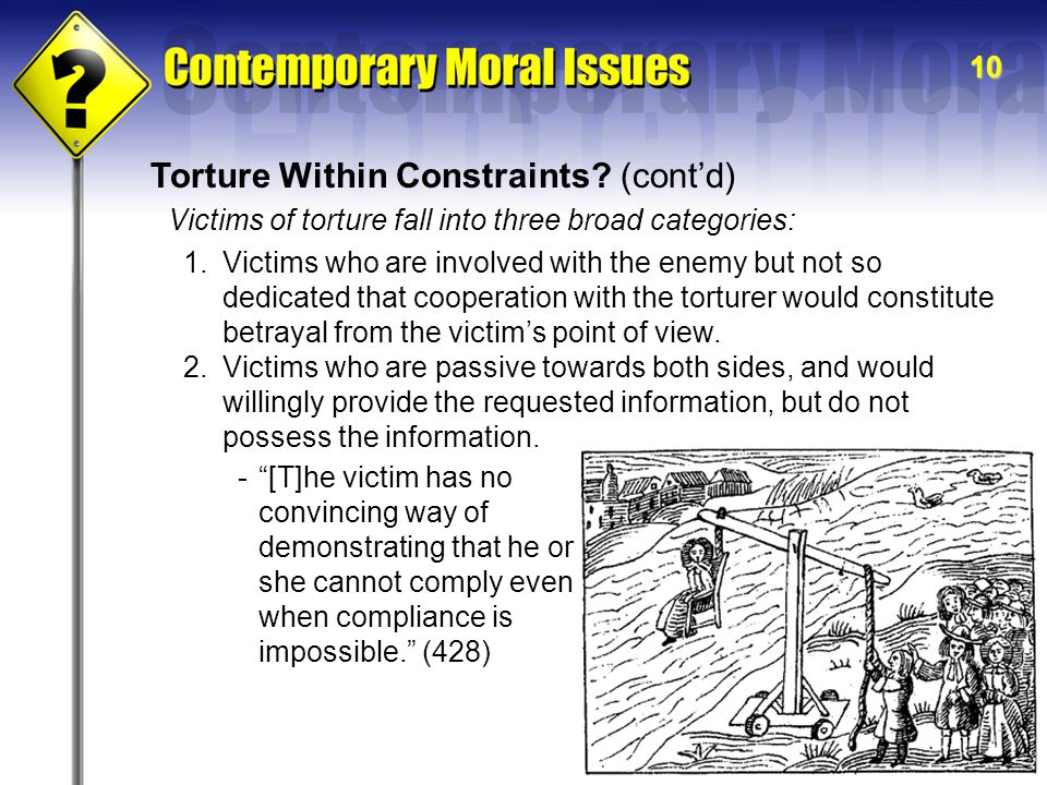 10 Torture Within Constraints.