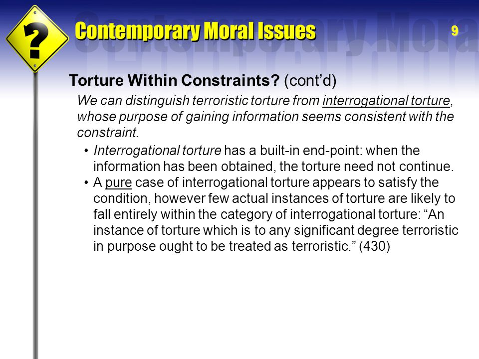 9 Torture Within Constraints.