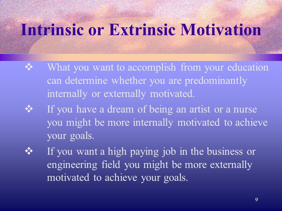 What is your primary extrinsic motivator to do well in school.