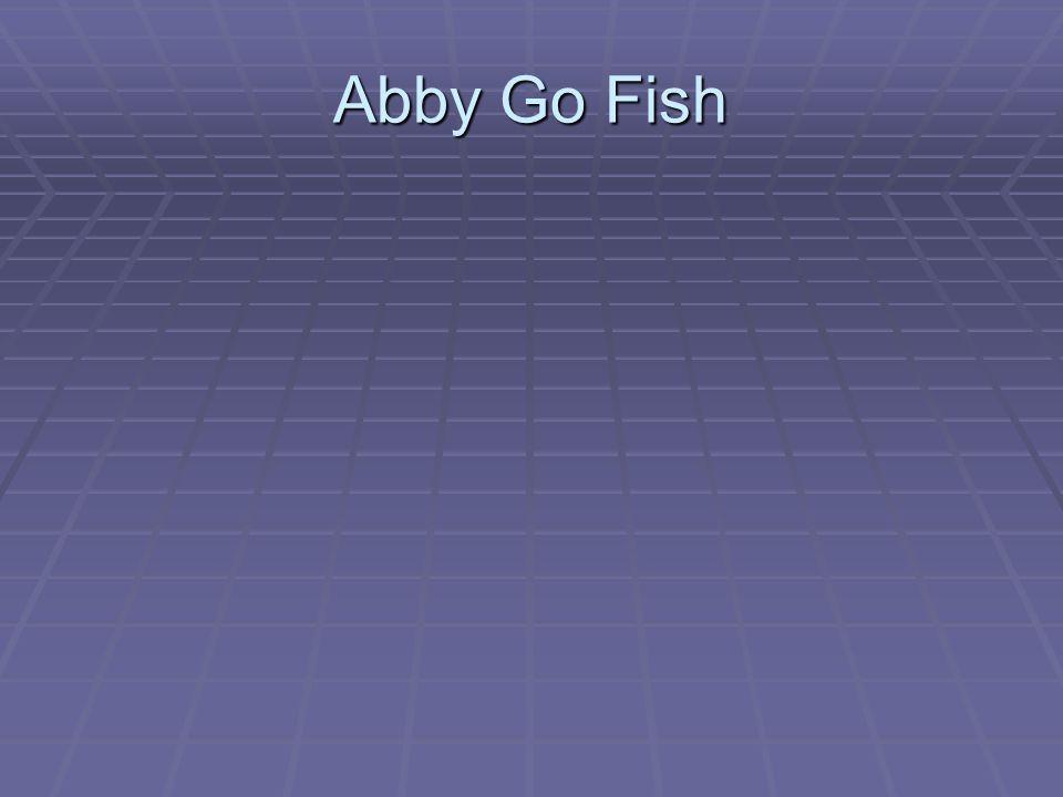 Abby Go Fish