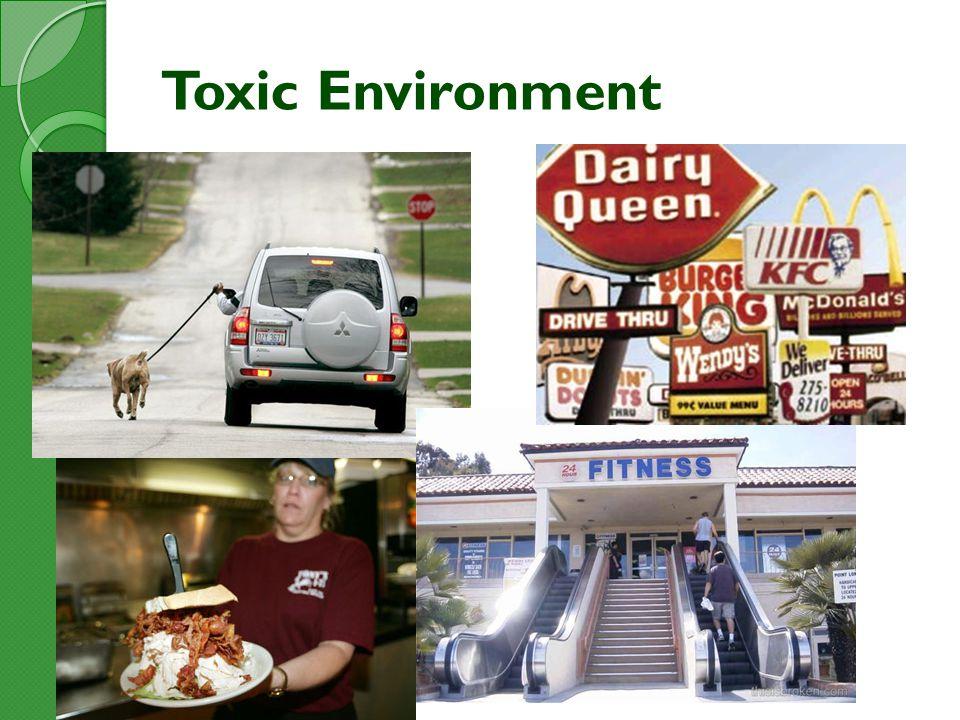 Toxic Environment