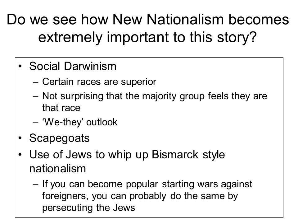 Do we see how New Nationalism becomes extremely important to this story.