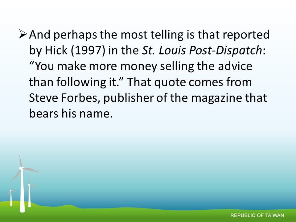  And perhaps the most telling is that reported by Hick (1997) in the St.