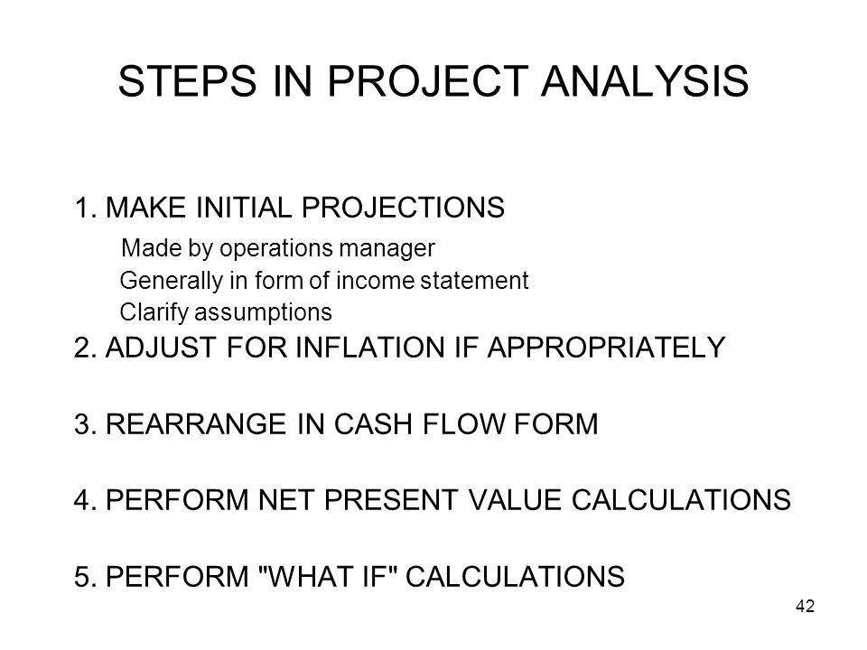42 STEPS IN PROJECT ANALYSIS 1.