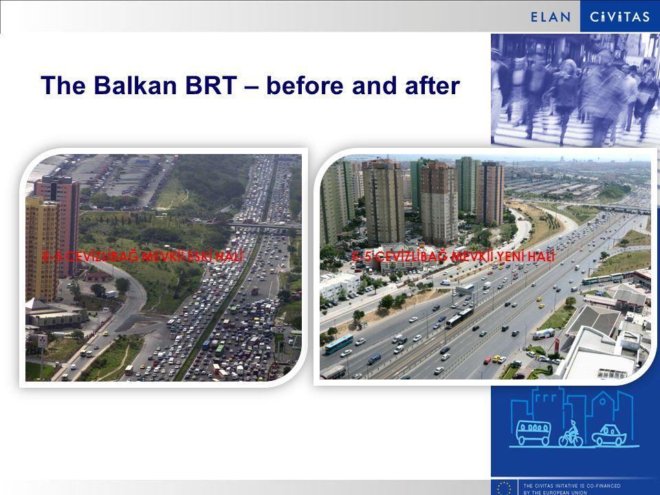 E-5 CEVİZLİBAĞ MEVKİİ ESKİ HALİE-5 CEVİZLİBAĞ MEVKİİ YENİ HALİ The Balkan BRT – before and after
