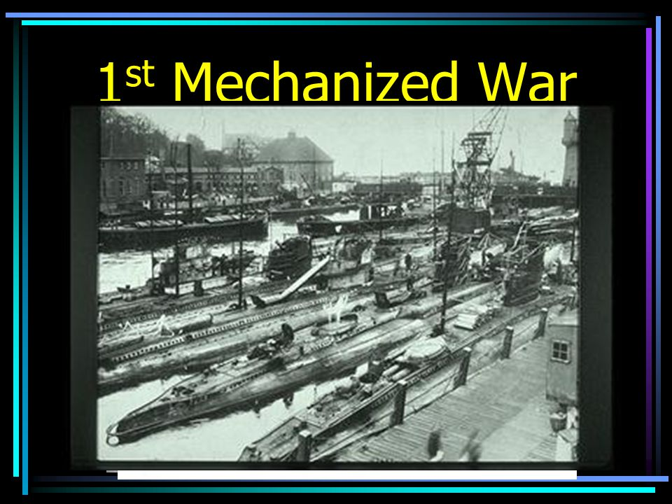 1 st Mechanized War