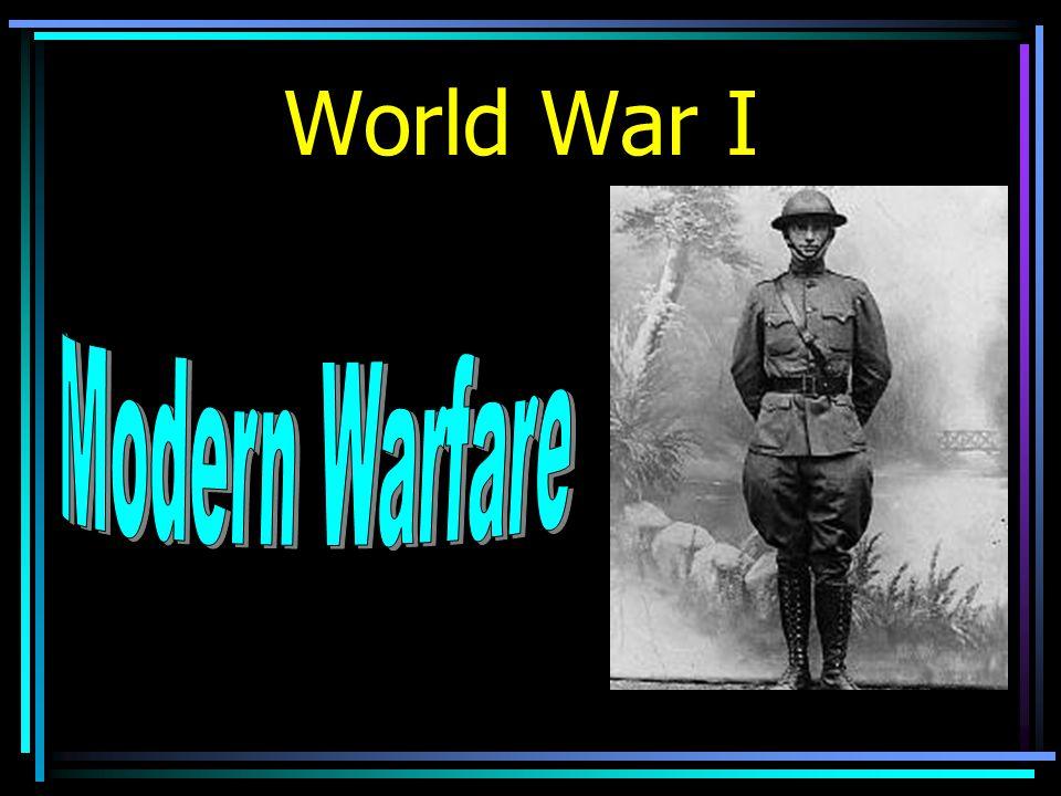 Why was World War I considered Total Modern War ?