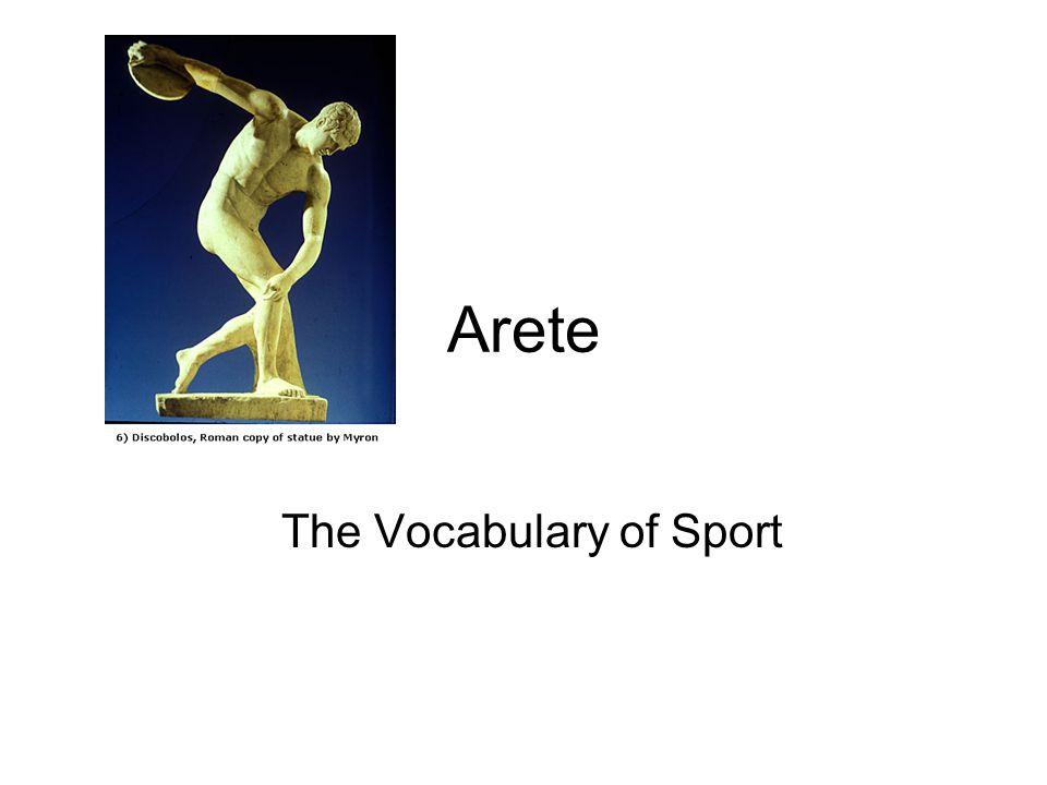 Arete The Vocabulary of Sport