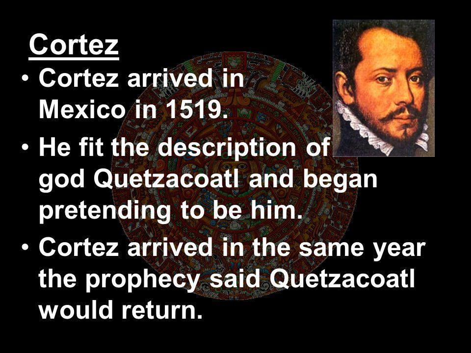 The Spanish Arrive Cortez, the conquistador