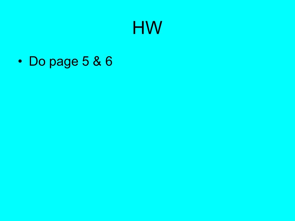 HW Do page 5 & 6