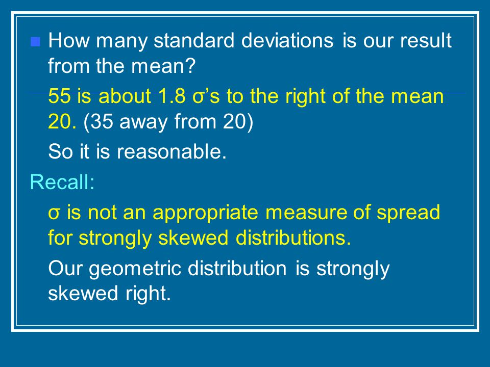 How many standard deviations is our result from the mean.