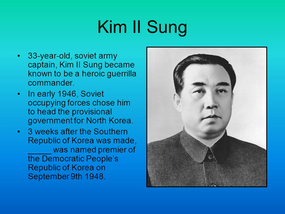 Progression & Economy Kim didn t want a Soviet satellite state and instead embraced Korean nationalism.
