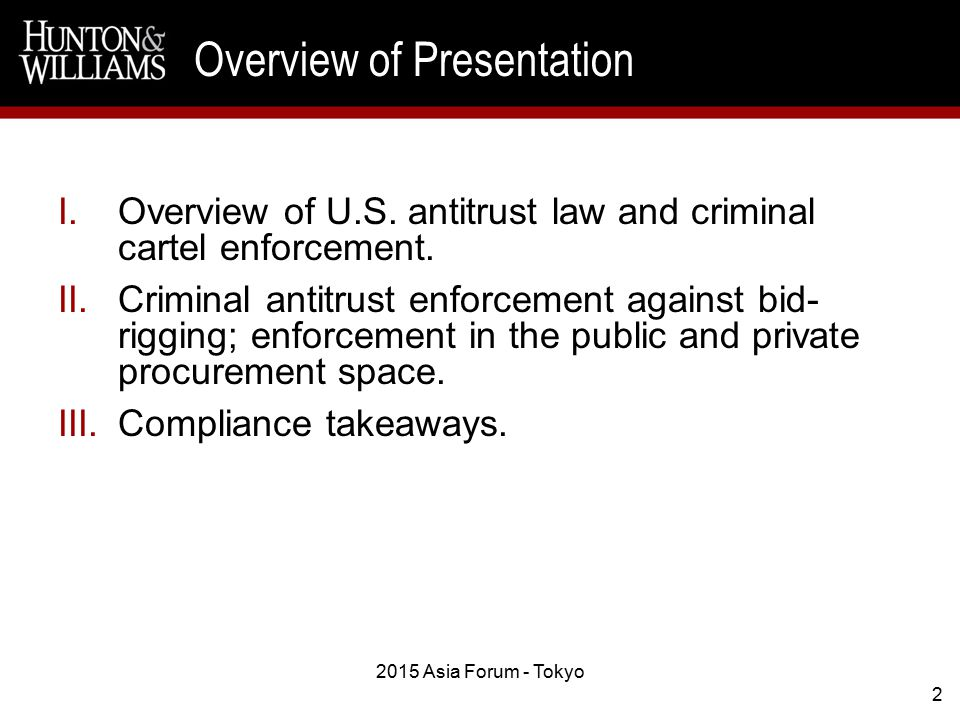2 I.Overview of U.S. antitrust law and criminal cartel enforcement.